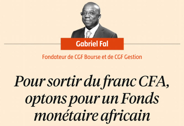 Pour sortir du franc CFA, optons pour un Fonds monétaire africain