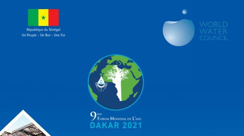 Forum mondial de l'eau 2021 : Dakar fait le point sur les grands préparatifs